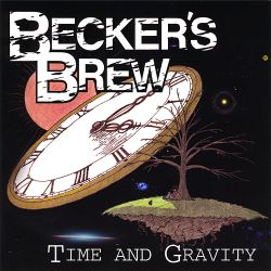 Becker's Brew - Time and Gravity