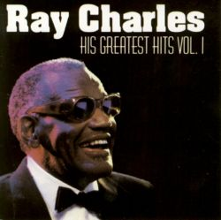 his greatest hits vol 1 dcc ray charles songs