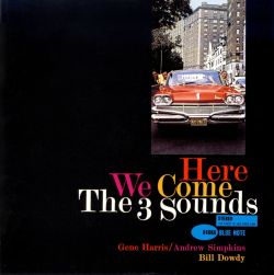 The 3 Sounds - Here We Come