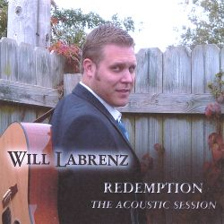 Will Labrenz - Redemption the Acoustic Session