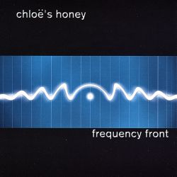 Chloe's Honey - Frequency Front
