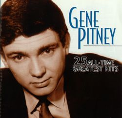 25 all time greatest hits gene pitney songs reviews credits allmusic. Black Bedroom Furniture Sets. Home Design Ideas