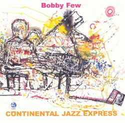 Continental Jazz Express:  Live at the 2000 Vision Festival, NYC