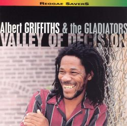 Valley of Decision - Albert Griffiths & The Gladiators
