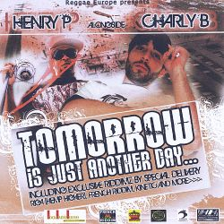 Charly B - Tomorrow Is Just Another Day