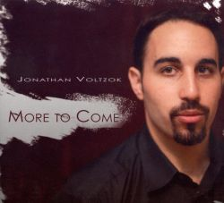 Jonathan Voltzok - More to Come