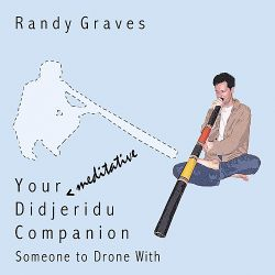 Randy Graves - Your