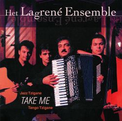Het Lagrené Ensemble - Take Me