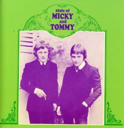 State of Micky & Tommy - The State of Mickey & Tommy