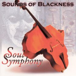 Soul Symphony - Sounds of Blackness