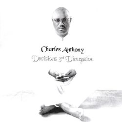 Decisions 3rd Dimension - Charles Anthony