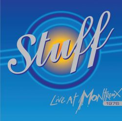 Stuff - Live at Montreux 1976