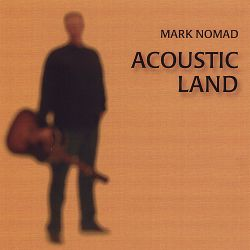 Mark Nomad - Acoustic Land