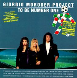 Giorgio Moroder - To Be Number One