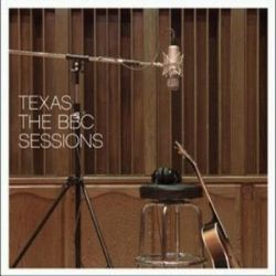 Texas - The BBC Sessions