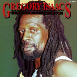 Gregory Isaacs - Enough Is Enough