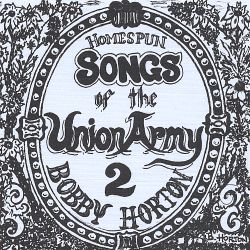 Homespun Songs of the Union Army, Vol. 2