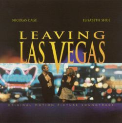 Mike Figgis - Leaving Las Vegas [Original Soundtrack]