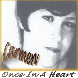 Once in a Heart - Carmen