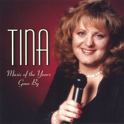 Tina - Music of the Years Gone By