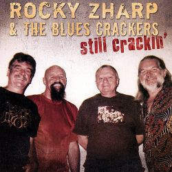 Rocky Zharp - Still Crackin'