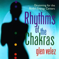 Glen Velez - Rhythms of the Chakras