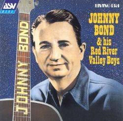 Johnny Bond & His Red River Valley Boys