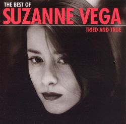 The Best of Suzanne Vega: Tried and True