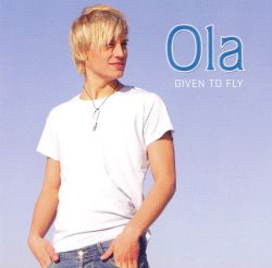 Ola - Given to Fly