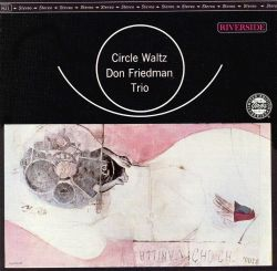 Don Friedman - Circle Waltz