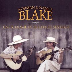 Back Home in Sulphur Springs [Norman & Nancy Blake]