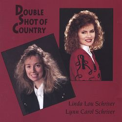 Linda Lou Schriver - Double Shot of Country