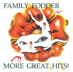 Family Fodder - More Great Hits!