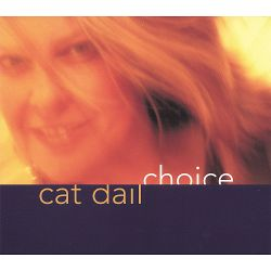 Cat Dail - Choice