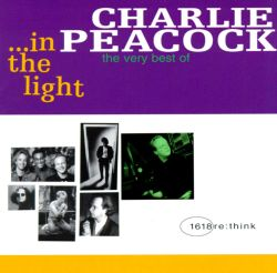In the Light: The Very Best of Charlie Peacock