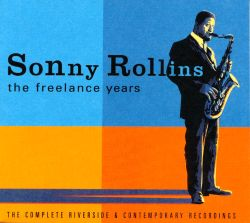The Freelance Years: The Complete Riverside and Contemporary Recordings
