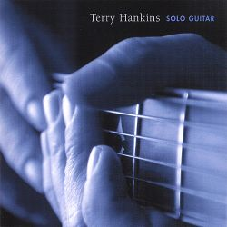 Terry Hankins - Solo Guitar