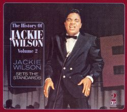 The History of Jackie Wilson, Vol. 2: Jackie Sets the Standards