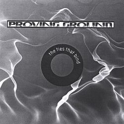 Proving Ground - The Ties That Bind