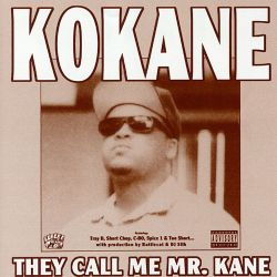 Kokane - They Call Me Mr. Kane