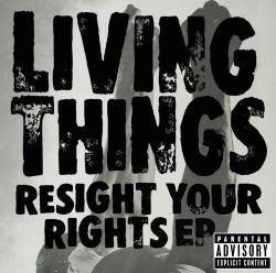 Living Things - Resight Your Rights