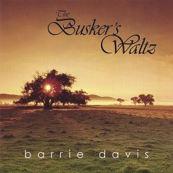 Barrie Davis - The Busker's Waltz