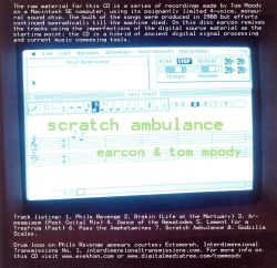 Earcon & Tom Moody - Scratch Ambulance