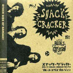 The Jon Spencer Blues Explosion - Snack Cracker