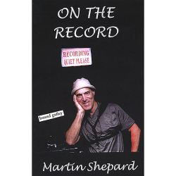 Martin Shepard - On the Record