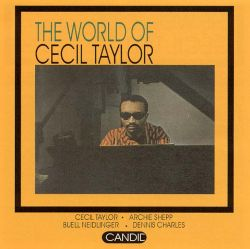 The World of Cecil Taylor