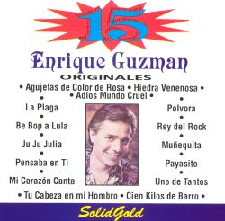 Enrique Guzmán - 15 Grandes Exitos Del Rock & Roll