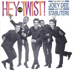 Hey Let's Twist!: The Best of Joey Dee and the Starliters