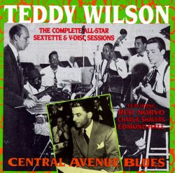Central Avenue Blues: The Complete All-Star Sextette & V-Disc Sessions