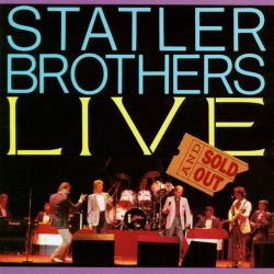 Statler Brothers Live :Sold Out